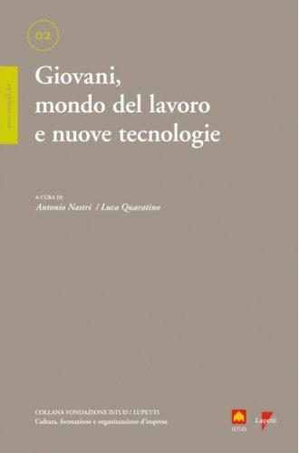 Giovani mondo del lavoro e nuove tecnologie