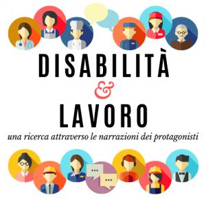 Disabilita e lavoro una ricerca attraverso le narrazioni dei protagonisti