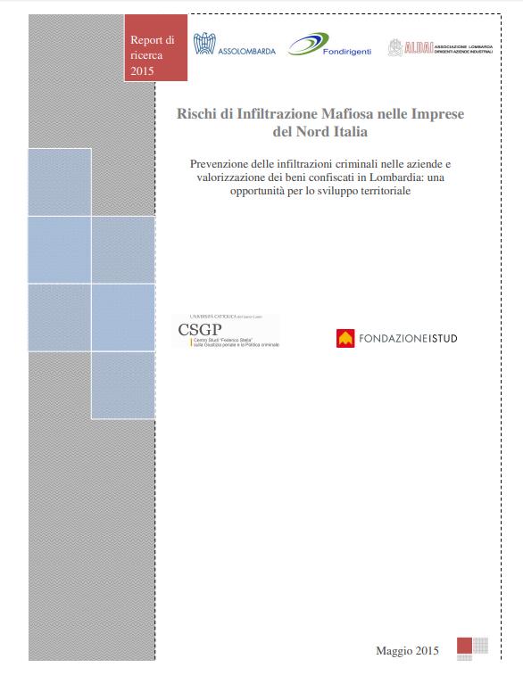 rischi di inflitrazione mafiosa nelle imprese del nord italia report di ricerca